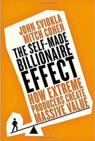 Джон Свекла, Митч Коэн Как стать миллиардером. Как крупнейшие в мире производители создают грандиозную ценность