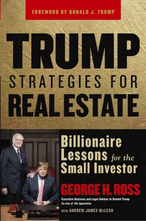 Дж. Росс. «Стратегии Трампа для мелкого инвестора»